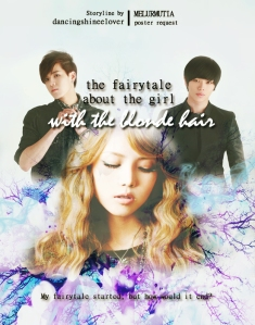 The Fairytale About The Girl With The Blonde Hair_dancingshineelover_melurmutia