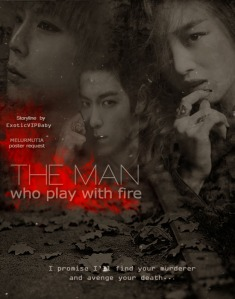 The Man Who Play With Fire_ExoticVIPBaby_melurmutia